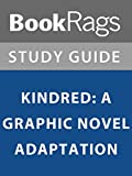 Summary & Study Guide: Kindred: A Graphic Novel Adaptation
