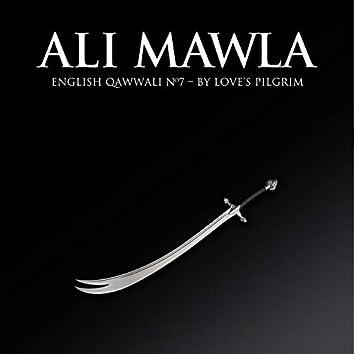Ali Mawla: English Qawwali No.7