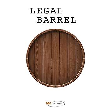 Legal Barrel