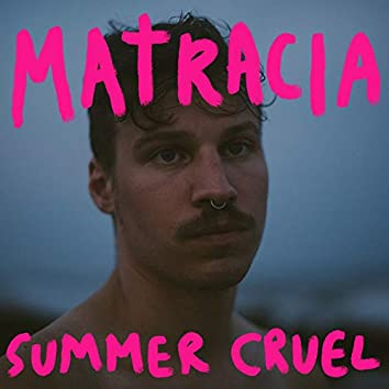 Summer Cruel