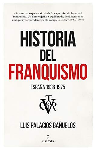 Historia Del Franquismo:...
