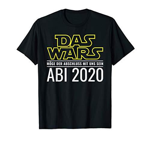 Abi Abitur 2020 Das Wars Möge der Abschluss mit uns sein T-Shirt