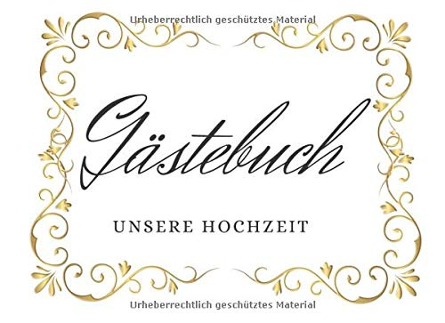 Gästebuch Hochzeit | Gästebuch zum Ausfüllen | Hochzeitsgästebuch für 100 Gäste