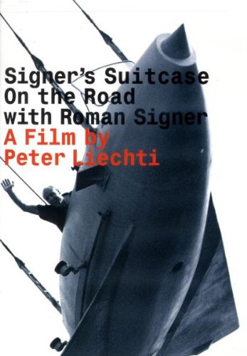 Signer's Suitcase-on the Road with Roman Signer [DVD] [2009] [Region 1] [NTSC]
