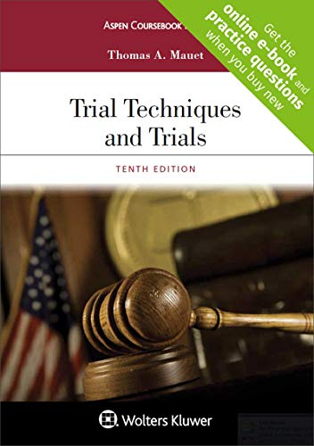 Compare Textbook Prices for Trial Techniques and Trials + Website companion [Casebook Connect] Aspen Coursebook 10 Edition ISBN 9781454886532 by Thomas A Mauet