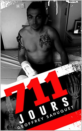 711 jours (French Edition)