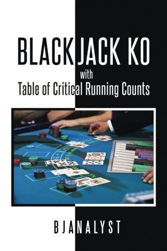 Blackjack KO with Table of Critical Running Counts by BJANALYST (2016-06-24)