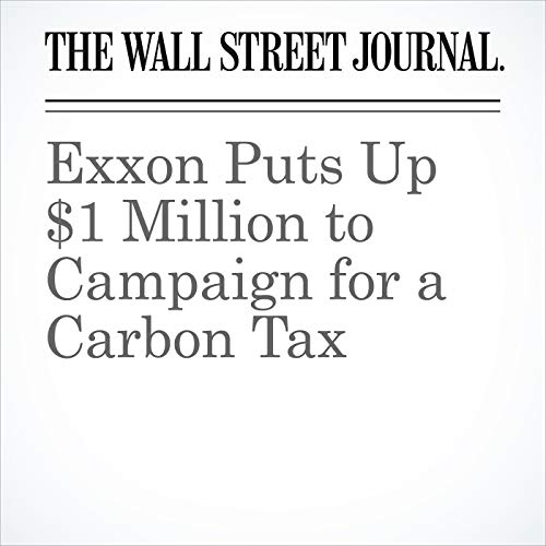 Exxon Puts Up $1 Million to Campaign for a Carbon Tax copertina