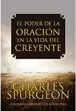 El Poder de la Oracion en la Vida del Creyente (Spanish Edition) (English Title: The Power of Prayer In a Believer's Life)