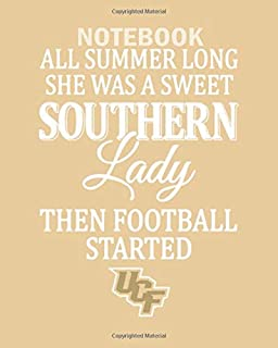Notebook: all summer long she was a sweet southern lady then - 50 sheets, 100 pages - 8 x 10 inches