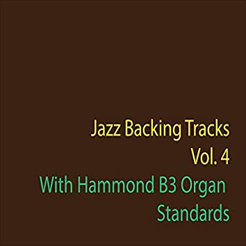 Jazz Backing Tracks, Vol. 4 (With Organ Hammond B3)
