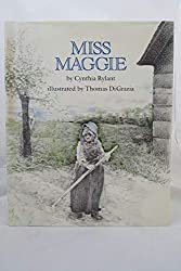 Miss Maggie by Cynthia Rylant, illustrated by Thomas DiGrazia