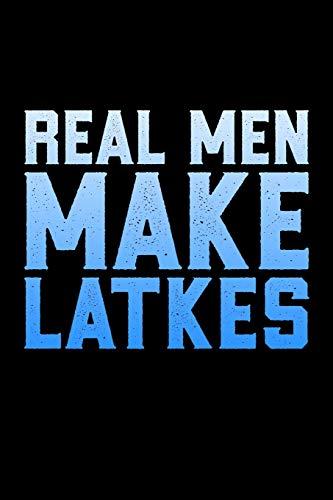 Real Men Make Latkes: Jewish Notebook | Hanukkah Festival Of Lights Chanukah Israel Hebrew Mini Notepad Gift College Ruled (6'X9')