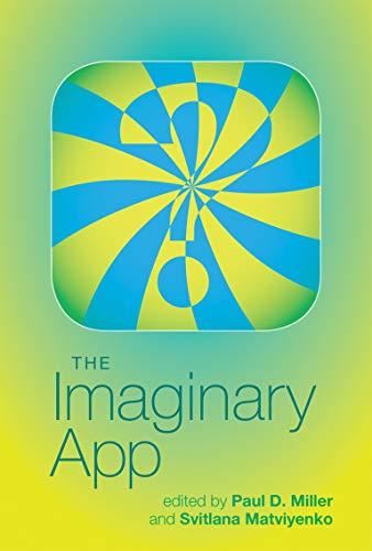 The Imaginary App (Software Studies)