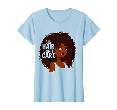 CURLY Afro funny Big Hair Don 't Care Camiseta
