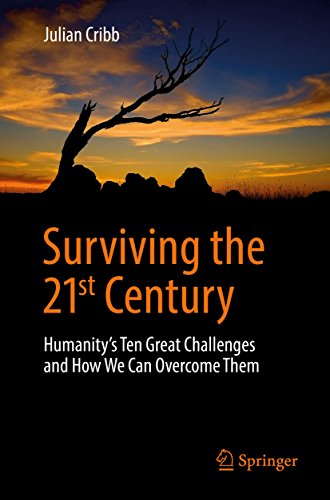 Surviving the 21st Century: Humanity's Ten Great Challenges and How We Can Overcome Them (English Edition)