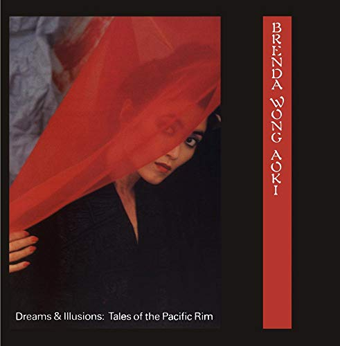 Dreams and Illusions: Tales of the Pacific Rim