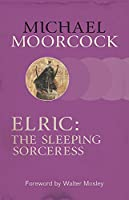 Elric: The Sleeping Sorceress