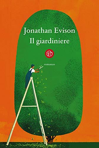 Il giardiniere eBook: Evison, Jonathan: Amazon.it: Kindle Store