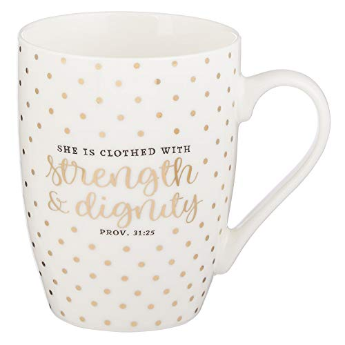 Strength & Dignity Proverbs 31:25 Ceramic Christian Coffee Mug for Women and Men - Inspirational Coffee Cup and...