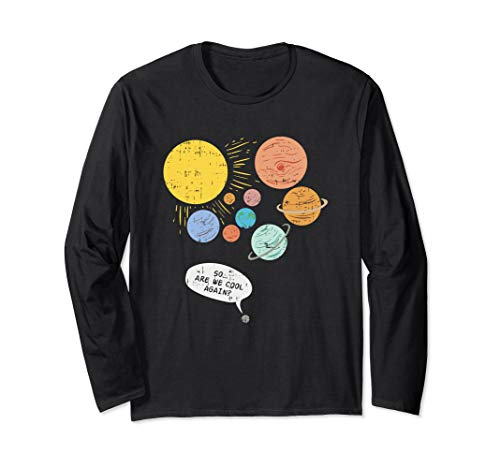 Pluto Planet, Funny Solar System Gift, Pluto Never Forget Langarmshirt