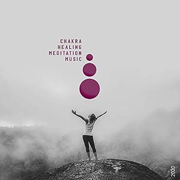 2020 Chakra Healing Meditation Music