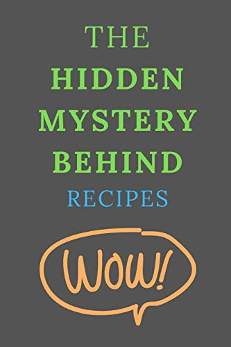 Fantastic Deal! The Hidden Mystery Behind RECIPES: All Purpose  Recipes  6x9 Blank Lined Formated C...