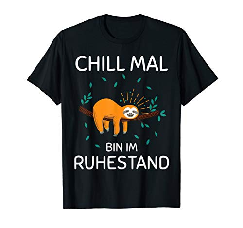 Rentner Lustiges Geschenk Spruch Faultier Ruhestand Pension T-Shirt