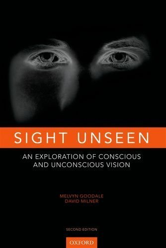 Sight Unseen by Melvyn Goodale (2013-07-24)