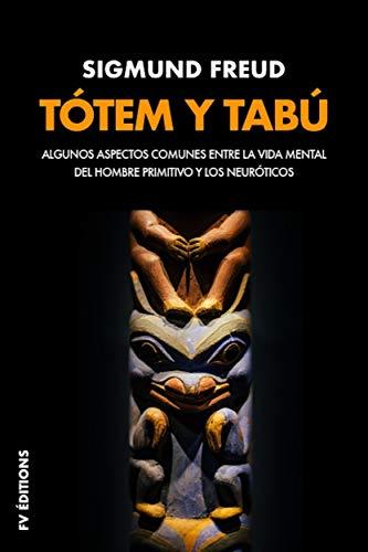 Tótem y tabú (Premium Ebook): Algunas concordancias en la vida anímica de los salvajes y de los neuróticos (Spanish Edition)
