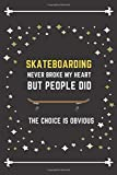 Skateboarding Notebook Stars Cover: Funny Gifts Ideas for Men/Women on Birthday Retirement or Christmas - Humorous Lined Journal to Writing
