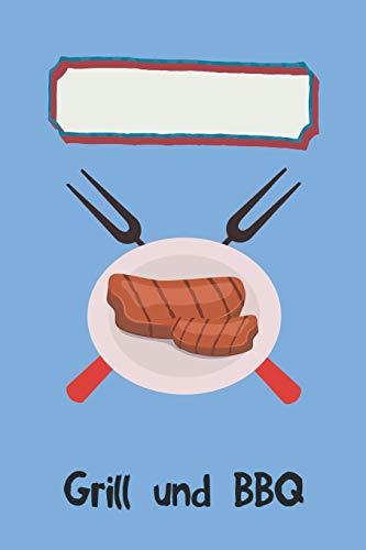 Grill und BBQ: Notenzeilen Notizbuch,...