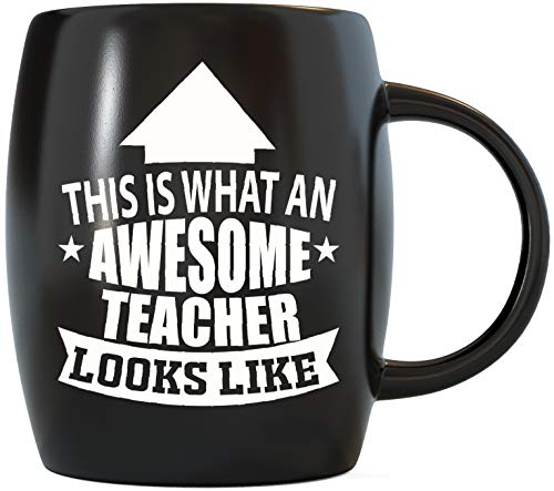 Teaching Gifts Classroom Decorations This Is What An Awesome Teacher Looks Like for World's Best Teacher Ever Special Birthday or Christmas Novelty Gag Gift Idea Ceramic Coffee Mug Tea Cup