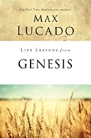 Life Lessons from Genesis: Book of Beginnings