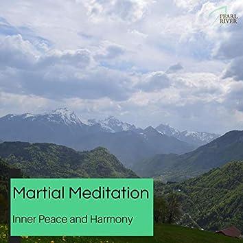 Martial Meditation - Inner Peace And Harmony