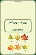 Address Book Large Print: With Birthdays and anniversaries .Alphabetical Index A-Z Nice cover. With Tabs Friends & Family birthdays & addresses & ... For Seniors & Mom & women & men (Volume 29L )