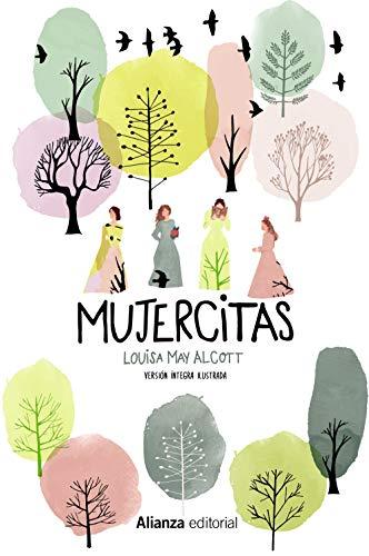 Mujercitas [Versión íntegra ilustrada] (Alianza Literaria (AL))