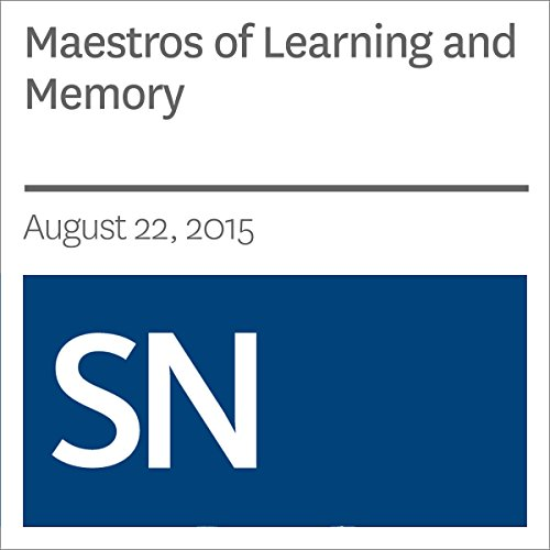 Maestros of Learning and Memory audiobook cover art