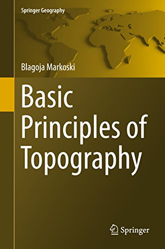 Basic Principles of Topography (Springer Geography) (English Edition)