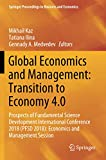 Global Economics and Management: Transition to Economy 4.0: Prospects of Fundamental Science Development International Conference 2018 (PFSD 2018): ... Proceedings in Business and Economics)