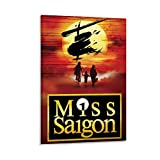 Miss Saigon Musical Poster Broadway Canvas Art Poster and Wall Art Picture Print Modern Family Bedroom Decor Posters 24x36inch(60x90cm)