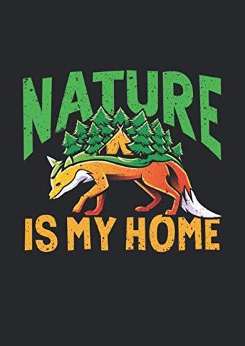 A4 Notizbuch kariert mit Softcover Design: Fuchs Camping Geschenk mit Zelt: Nature is my Home: 120 karierte DIN A4 Seiten