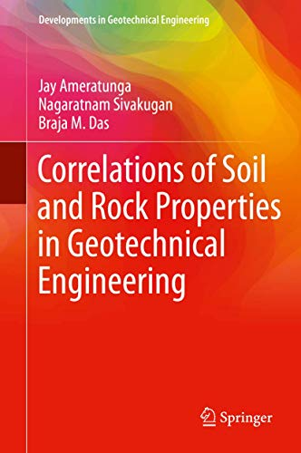 Correlations of Soil and Rock Properties in Geotechnical Engineering (Developments in Geotechnical E