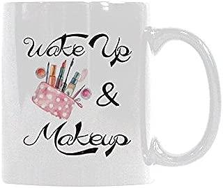 Wake Up and Makeup Coffee Mug Ceramic Tea Mug/Tea Cup Funny Mug Gifts Mug 11oz
