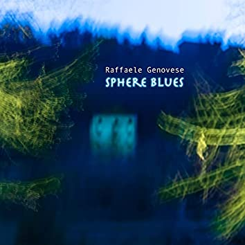Sphere Blues (feat. Stefano D'Anna, Marco Panascia & Marcello Pellitteri)