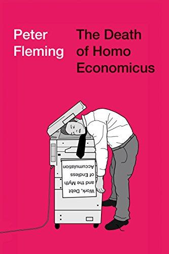 La muerte del Homo Economicus de Peter Fleming