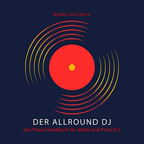 Der Allround DJ - Das Hörbuch Titelbild