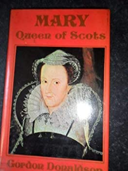 Mary, Queen of Scots - Book  of the Men and Their Times