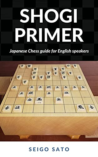 Shogi Primer: Japanese chess guide for English speakers (English Edition)