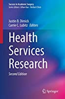 Health Services Research (Success in Academic Surgery)